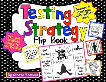 Testing Strategy Flip Book: Rock the Test!- Get your students ready for the big day(s)!