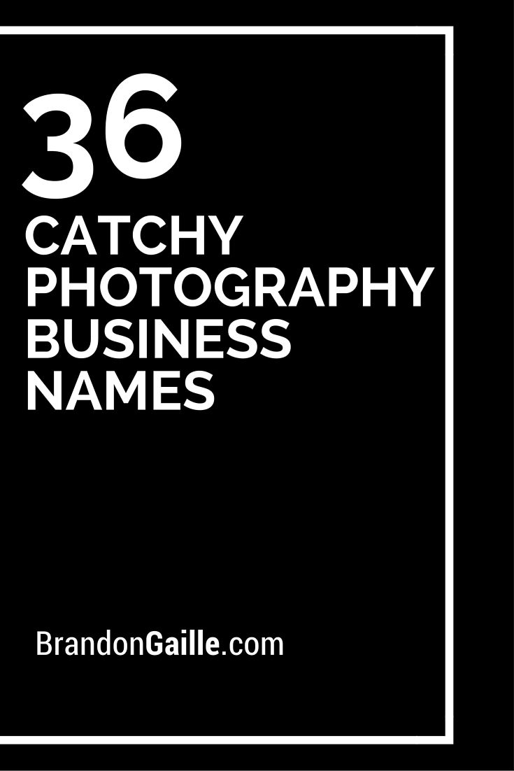 150 catchy photography business names | catchy slogans | pinterest