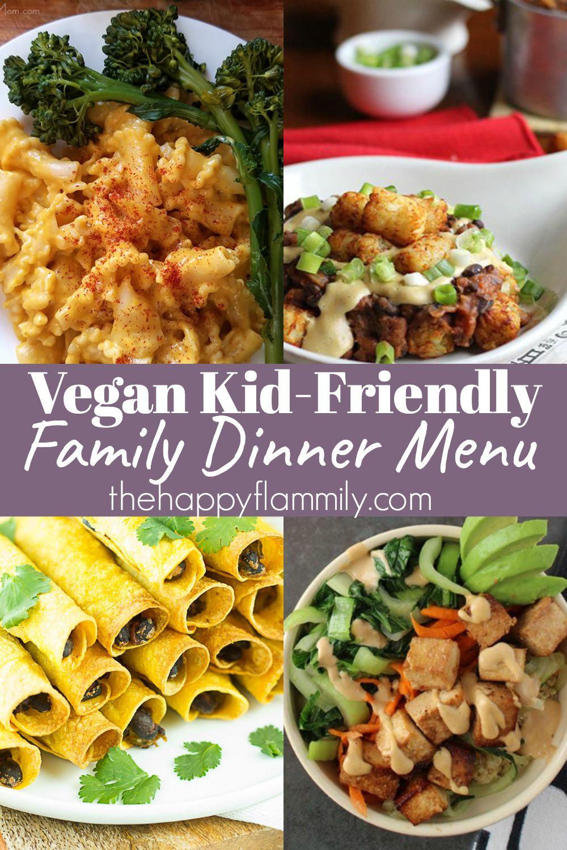 A Week Of Vegan Menu Ideas In 2020 Vegan Family Dinner Vegan Meal Plans Kid Friendly Vegetarian Recipes