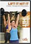 Lift it Hit it Chest, Tris,Shoulders strength training workout and upper body exercise DVD #300workout
