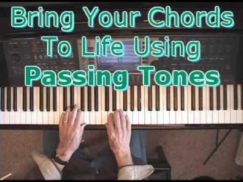 Piano Chords Bring Em To Life Using Passing Tones Piano