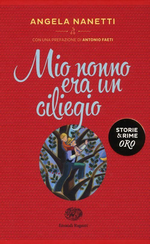 mio nonno era un ciliegio  Libro Mio nonno era un ciliegio Angela Nanetti | [Speakabu] Libri ...