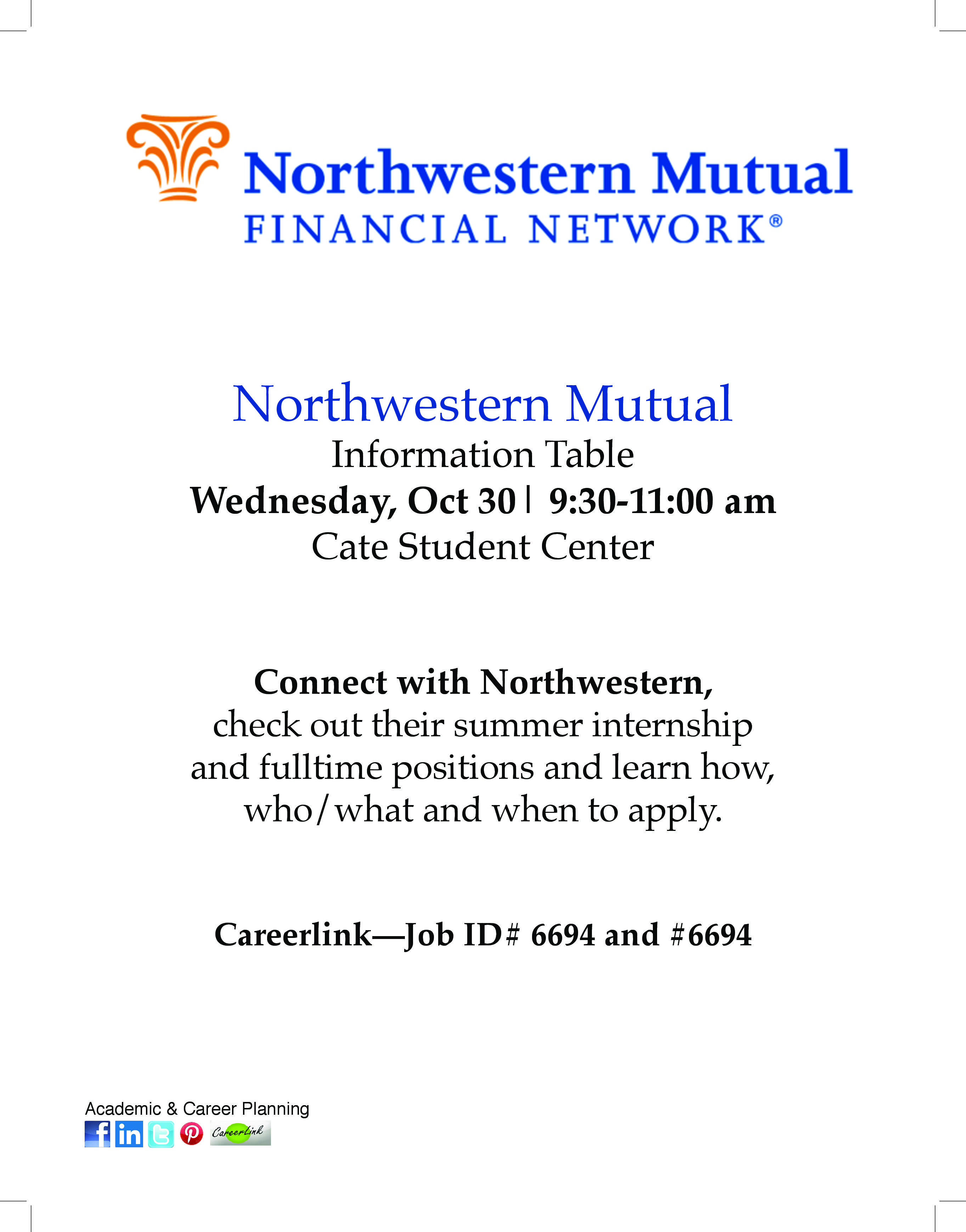 Northwestern Mutual Is Visiting Oct 30 They Are Looking