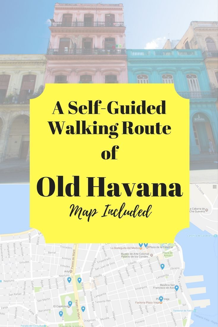 you simply cant travel to havana without checking out old havana habana vieja here is my recommended self guided walking route of old havana