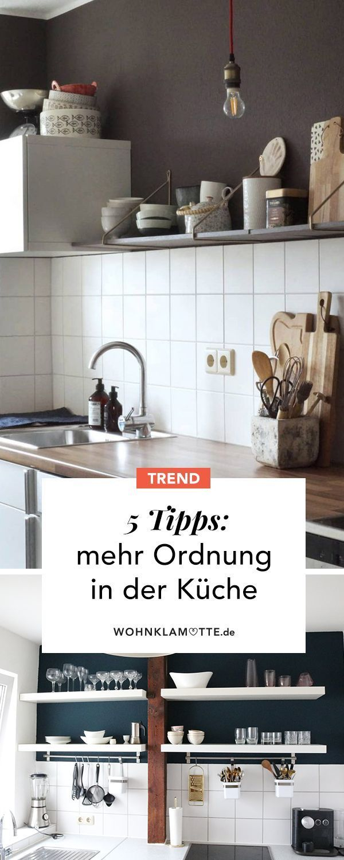 5 Tipps für Ordnung und Stauraum in der Küche ...