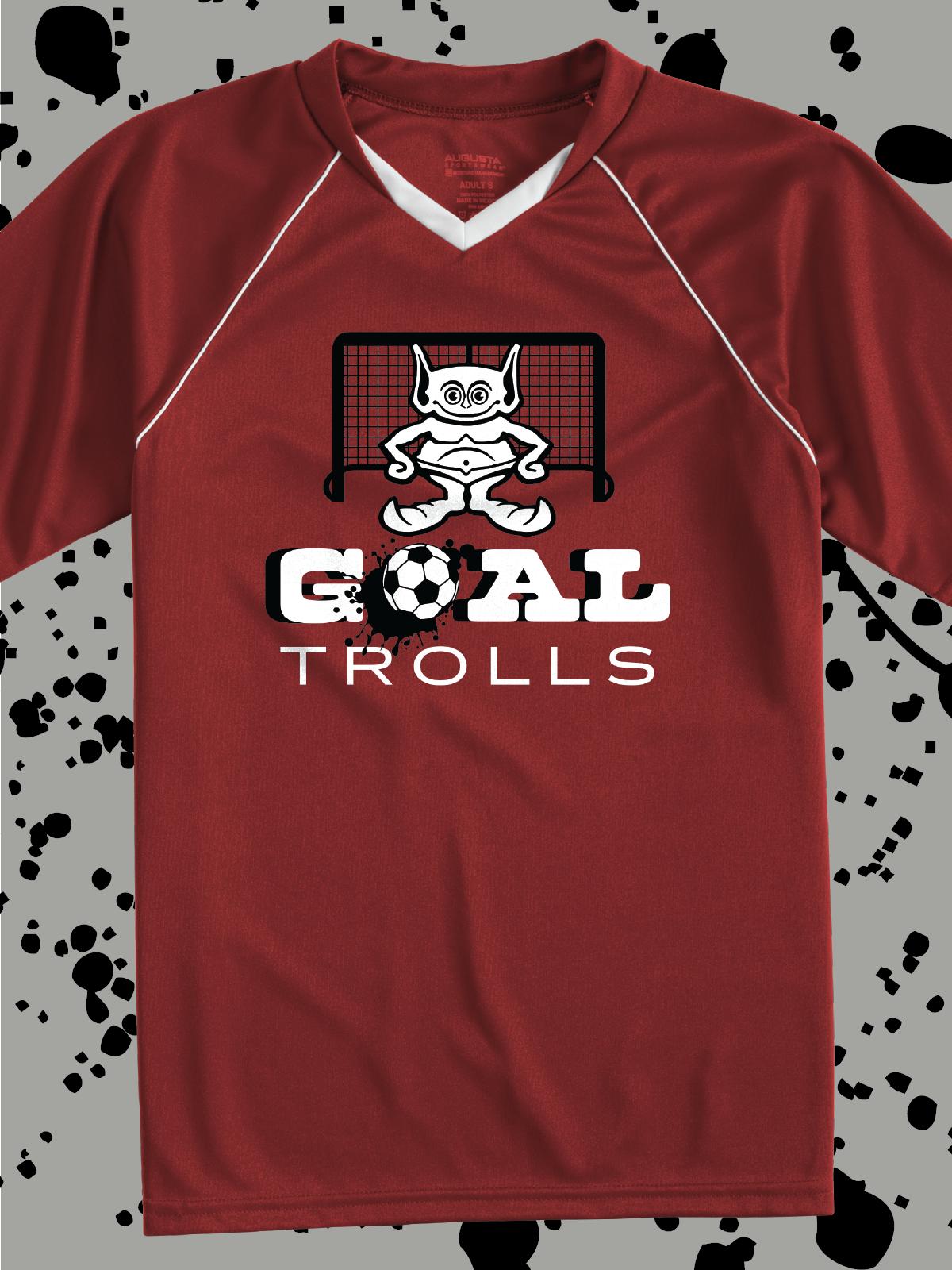 Goal Trolls Funny Design Idea For Custom Soccer Jerseys Team Shirts T Shirts Hoodies Bags Water Bottles And More Team T Shirts Shirt Designs Shirts