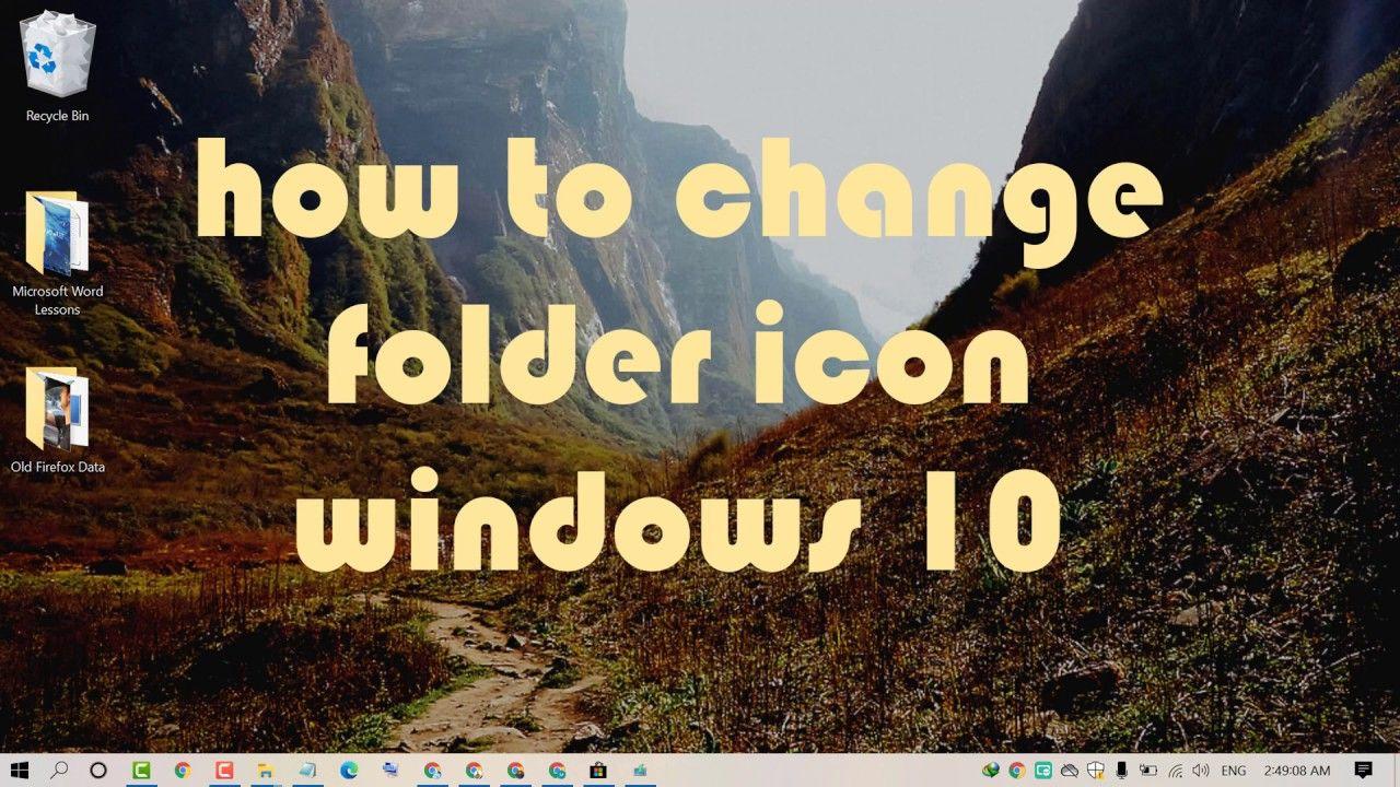 how to change folder icon windows 10 in 2020 Folder icon