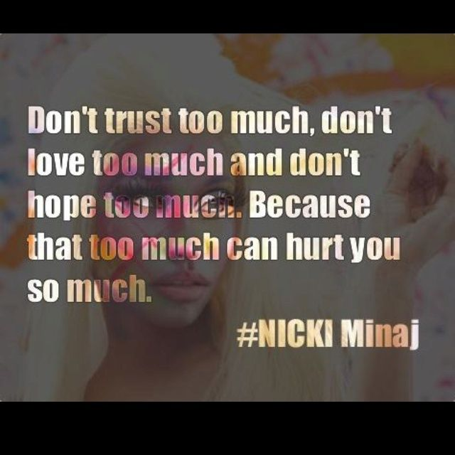 Nicki Minaj Quotes About Relationships: Nicki Minaj Quotes And Sayings - Bing Images