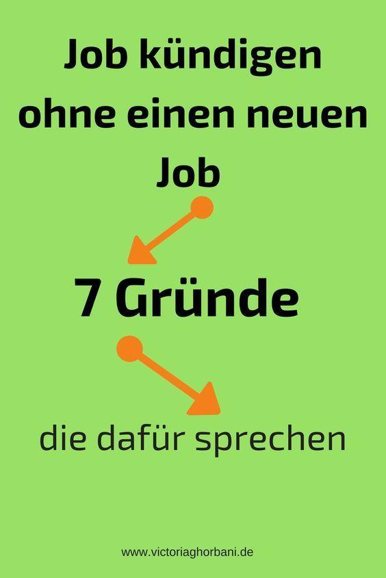 Job Kundigen Ohne Einen Neuen Job 7 Grunde Die Dafur Sprechen