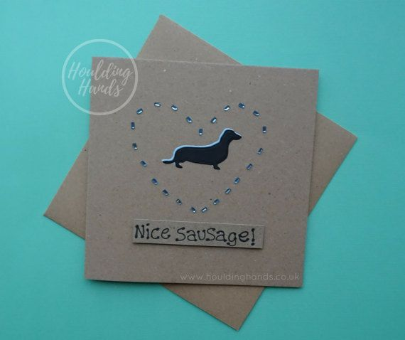 Sausage dog card  Nice sausage dog  Dachshund dog  Funny