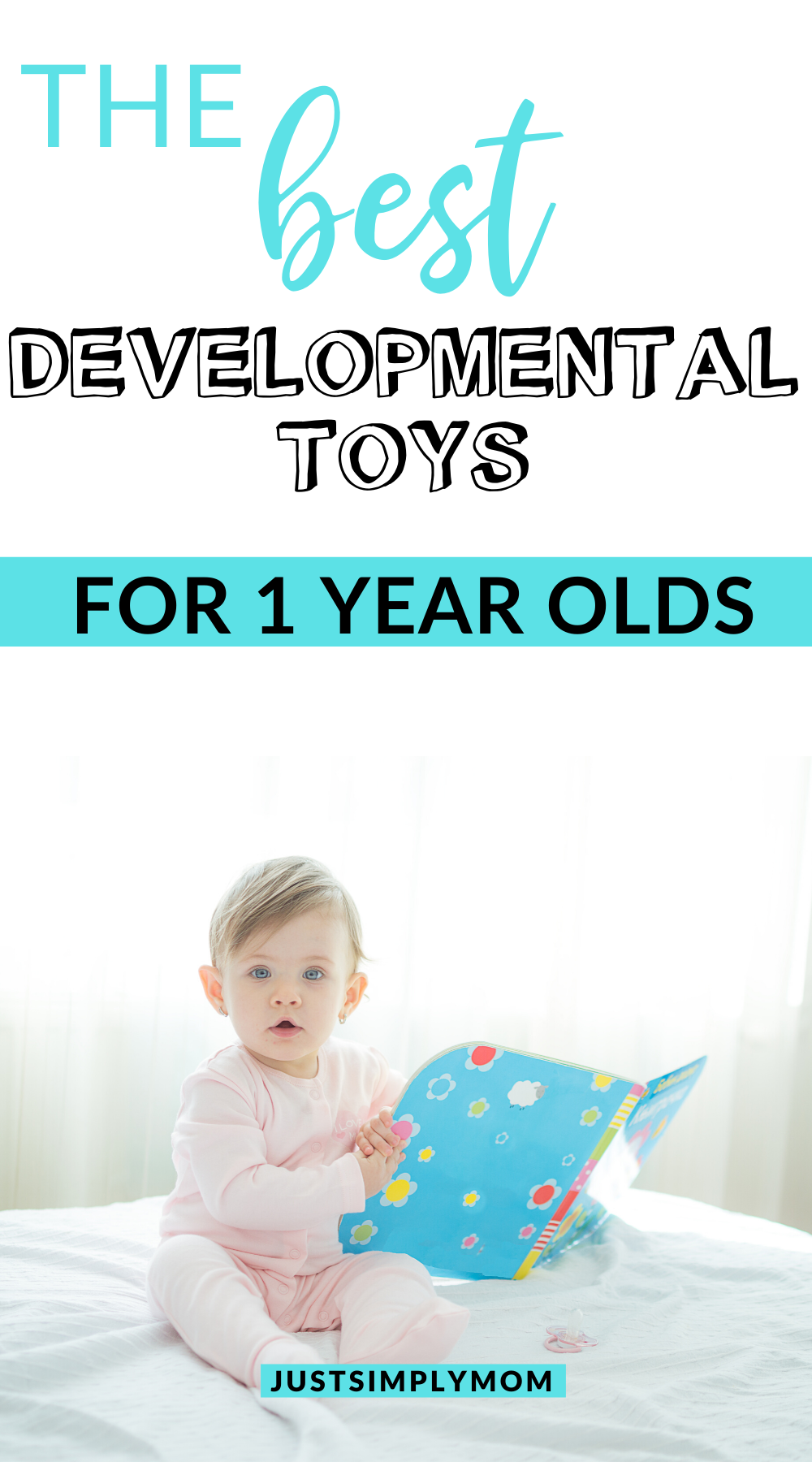 Best Developmental Toys For 1 Year Olds Just Simply Mom