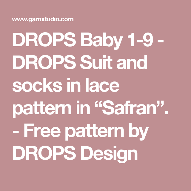 "DROPS Baby 1-9 - DROPS Suit and socks in lace pattern in ""Safran"". - Free pattern by DROPS Design"