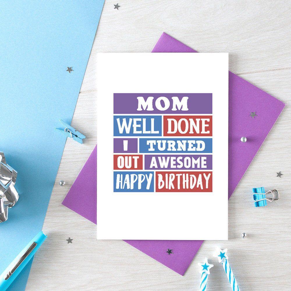 Funny mom birthday card well done mom funny birthday