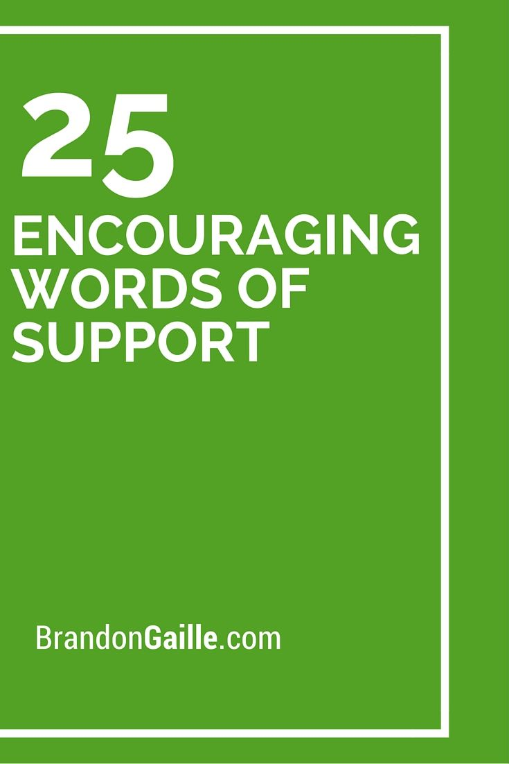 25 Encouraging Words Of Support Messages And Communication