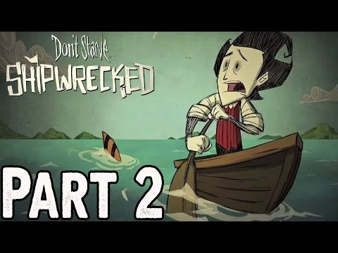 Don't Starve Shipwrecked Walkthrough Part 2 Gameplay Lets