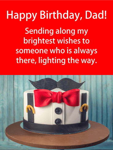 My Brightest Wishes Happy Birthday Card For Father This