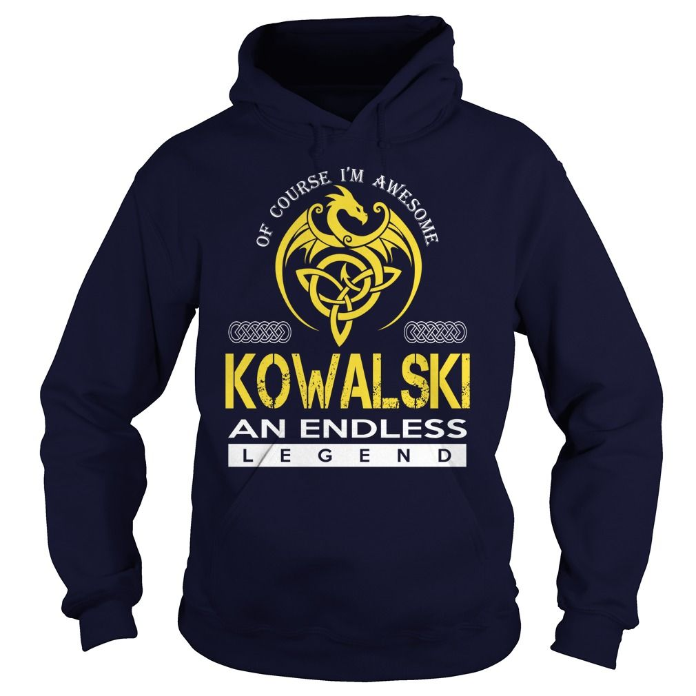 Of Course I'm Awesome KOWALSKI An Endless Legend Name Shirts #gift #ideas #Popular #Everything #Videos #Shop #Animals #pets #Architecture #Art #Cars #motorcycles #Celebrities #DIY #crafts #Design #Education #Entertainment #Food #drink #Gardening #Geek #Hair #beauty #Health #fitness #History #Holidays #events #Home decor #Humor #Illustrations #posters #Kids #parenting #Men #Outdoors #Photography #Products #Quotes #Science #nature #Sports #Tattoos #Technology #Travel #Weddings #Women