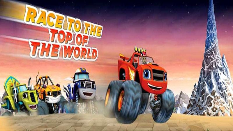 In blaze race to the top of the world get your engines ready in blaze race to the top of the world get your engines ready because its sciox Choice Image