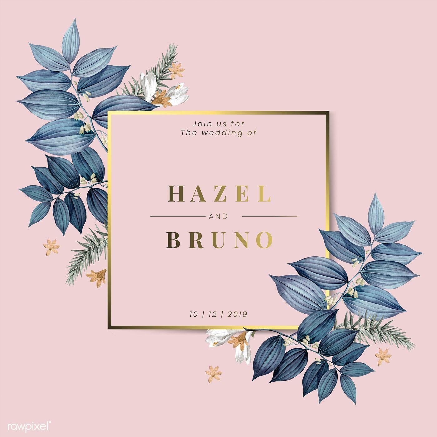 Download Premium Vector Of Floral Wedding Invitation Card Design Vector Floral Wedding Invitations Wedding Invitation Card Design Invitation Card Design
