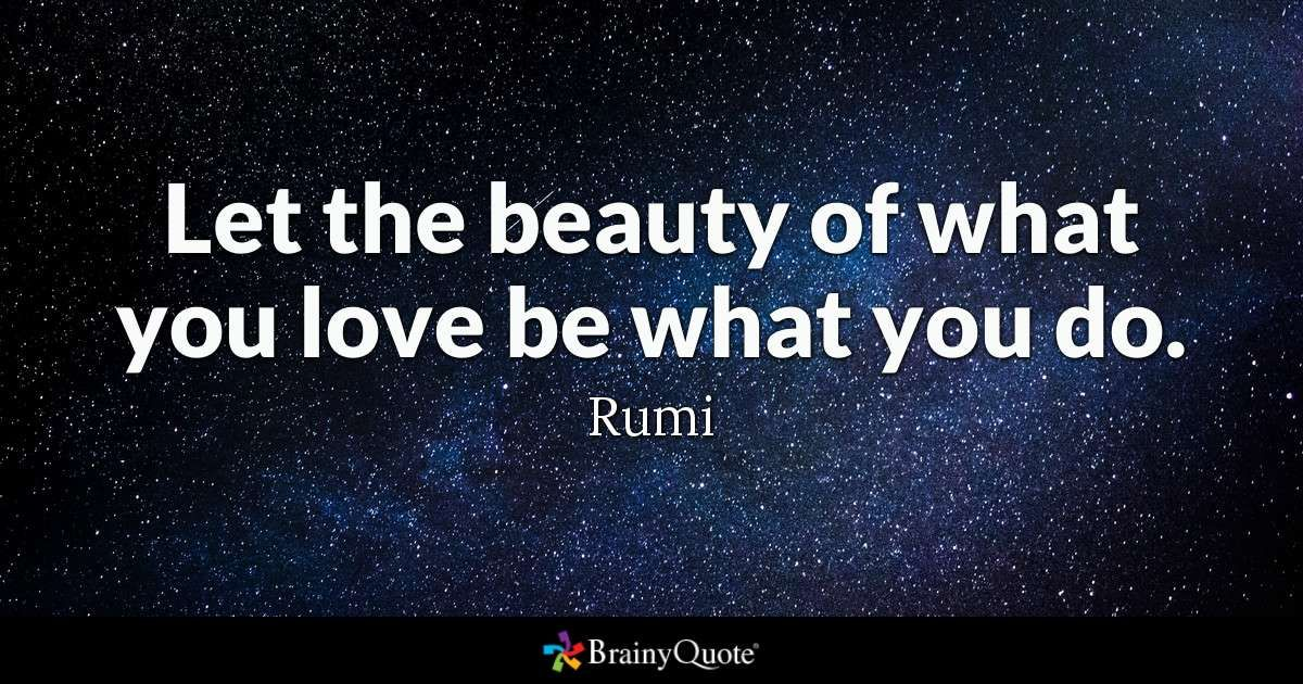 Rumi Quote Discover The Top 25 Most Inspiring Rumi Quotes Mystical Rumi Quotes