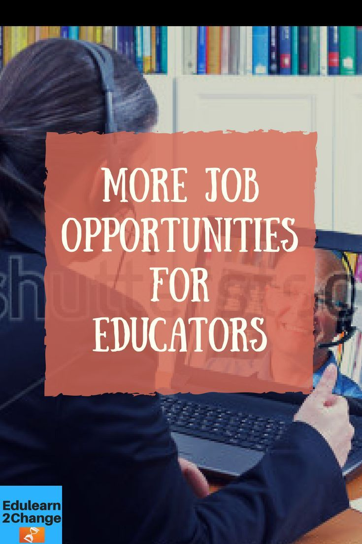More Job Opportunities for Educators | Education (pins ...