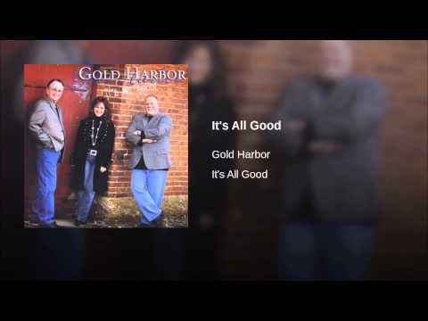Gold Harbor - It's All Good - YouTube
