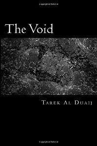 The Void (book) by Tarek Al Duaij