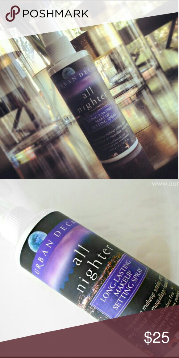 Urban Decay 'ALL NIGHTER' Makeup Setting Spray Urban Decay. Ensures makeup won't budge and keeps looking fresh for 16+ hours. Weightless but powerful, resists moisture and has a gentle cooling ingredient that makes skin look and feel fresh all night long. Used twice for one LONG weekend. Oil and Paraben free* Urban Decay Makeup