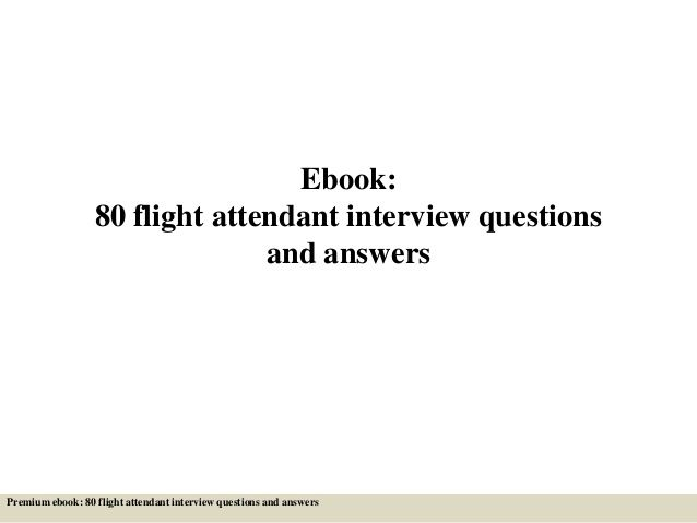 80 flight attendant interview questions and answers pdf Bucket - resume for flight attendant