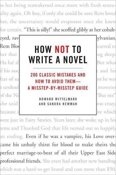 How Not to Write a Novel Iu0027m A Writer Pinterest Good books - how to write a