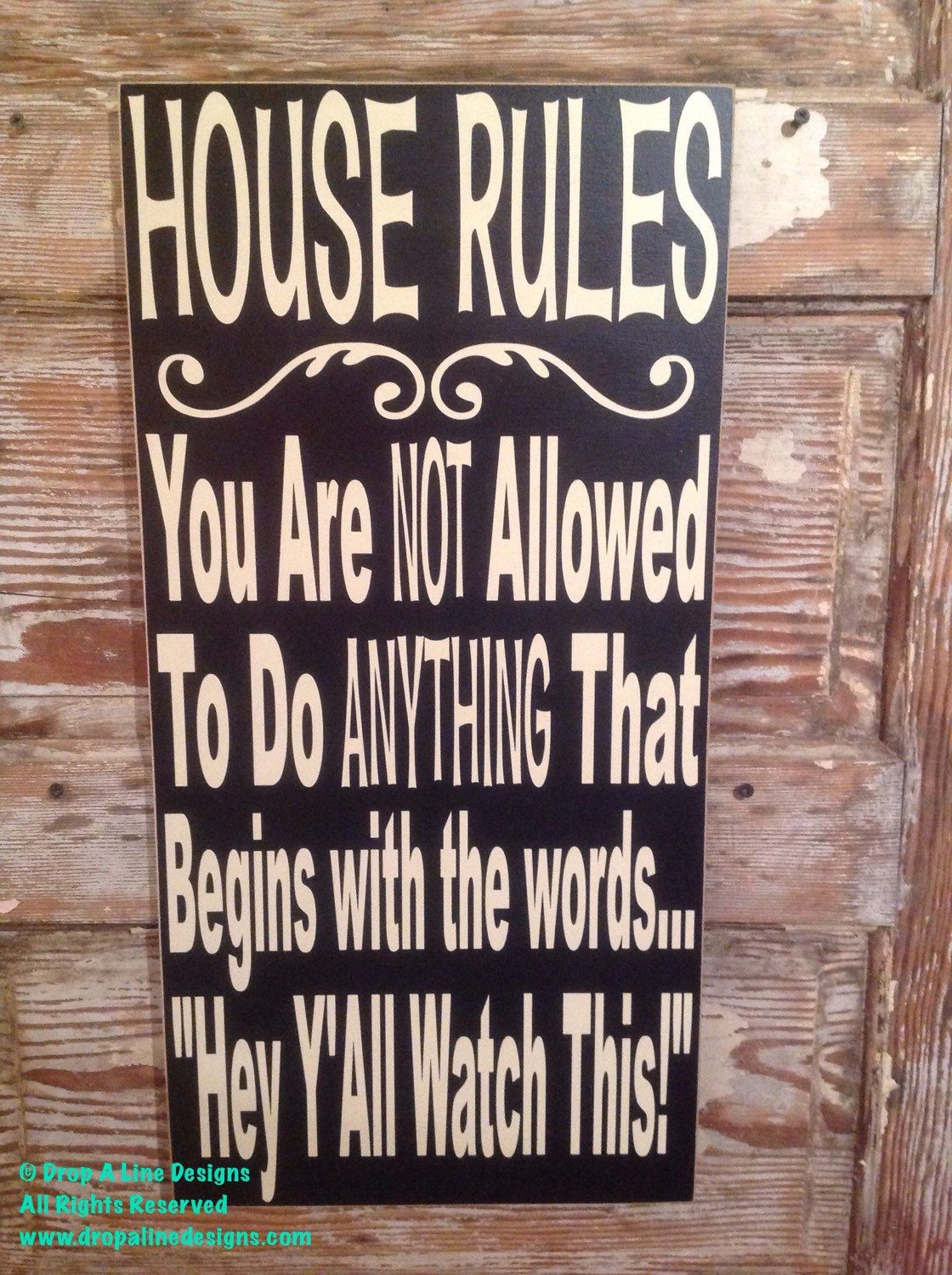 House Rules Sign 12 X 24 Wood Sign Funny Sign By Dropalinedesigns