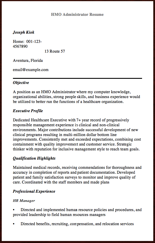 Here Is The Free Sample Of Hmo Administrator Resume You Can