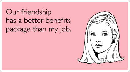 Funny Quotes For Friends With Benefits Friends Quotes Funny Quotes Friends With Benefits
