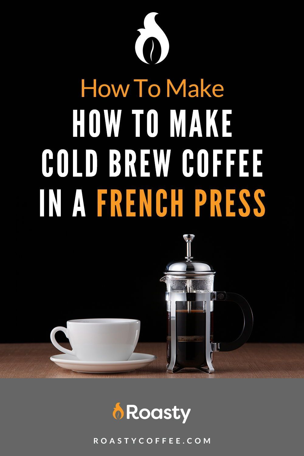 How to make cold brew coffee in a french press in 2020