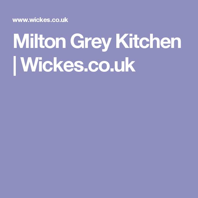 Best Milton Grey Kitchen Wickes Co Uk Traditional Kitchen 400 x 300