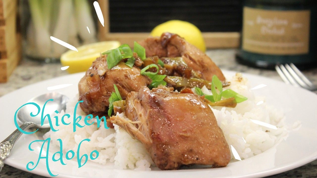 Number 1 Filipino Dish Try This Easy Chicken Adobo Full