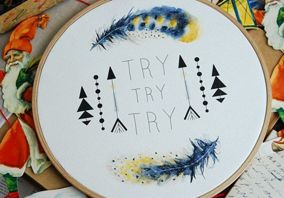 Try try try quote embroidery hoop original watercolor by inesrocio, $70.00