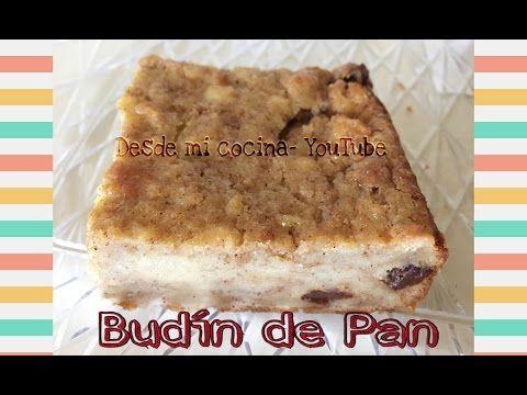 Budin De Pan Mexican Bread Pudding Easy To Do Facil De Hacer Youtube Budin De Pan Receta De Budín De Pan Recetas De Comida