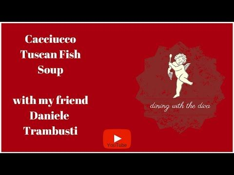 Cacciucco- Tuscan Fish Soup - YouTube