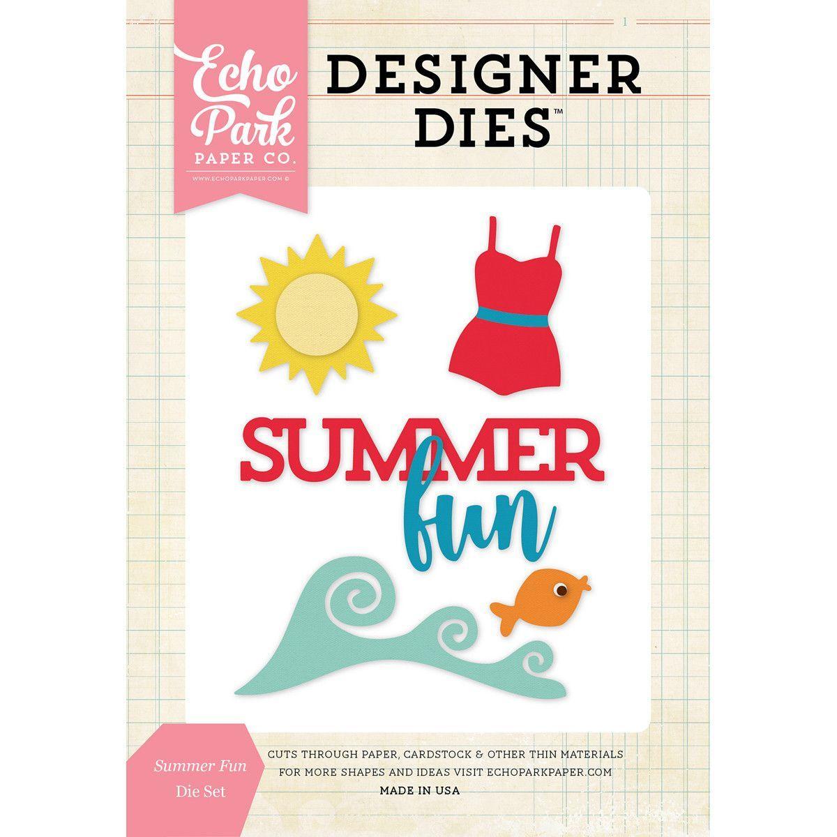 Echo Park Dies-Summer Fun