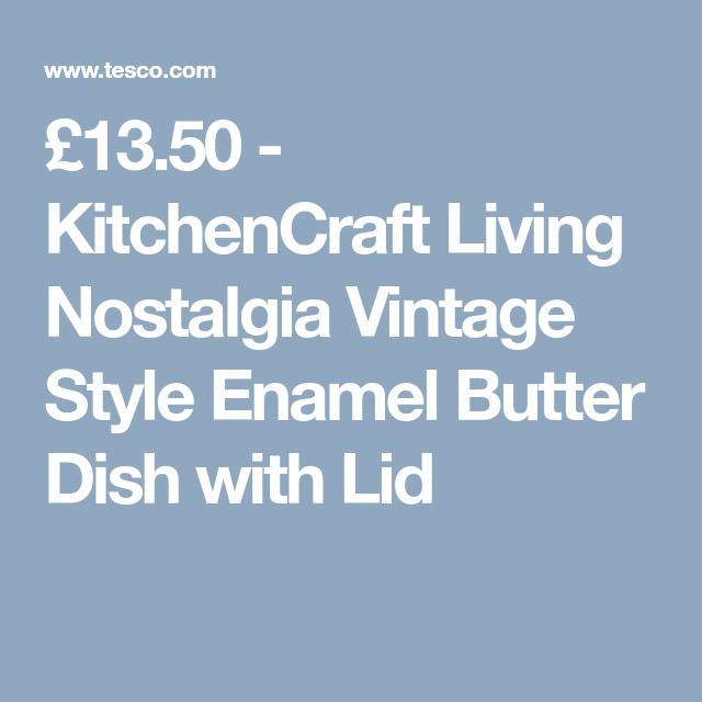 Kitchencraft Living Nostalgia Vintage Style Enamel Butter Dish With