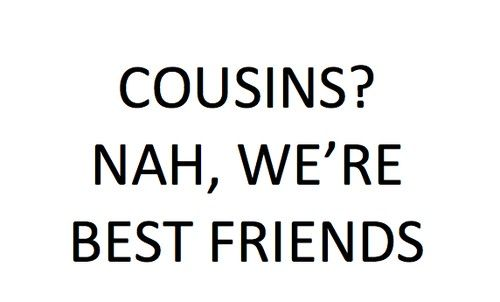 cute cousin quotes