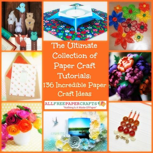 Photo of The Ultimate Collection of Paper Craft Tutorials: 165+ Incredible Paper Craft Ideas