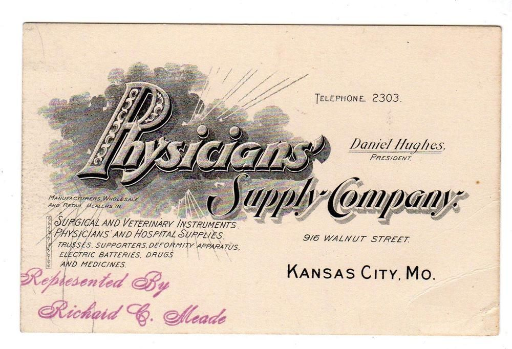 KANSAS CITY MO*PHYSICIAN\'S SUPPLY CO*REP. RICHARD MEADE*ANTIQUE ...