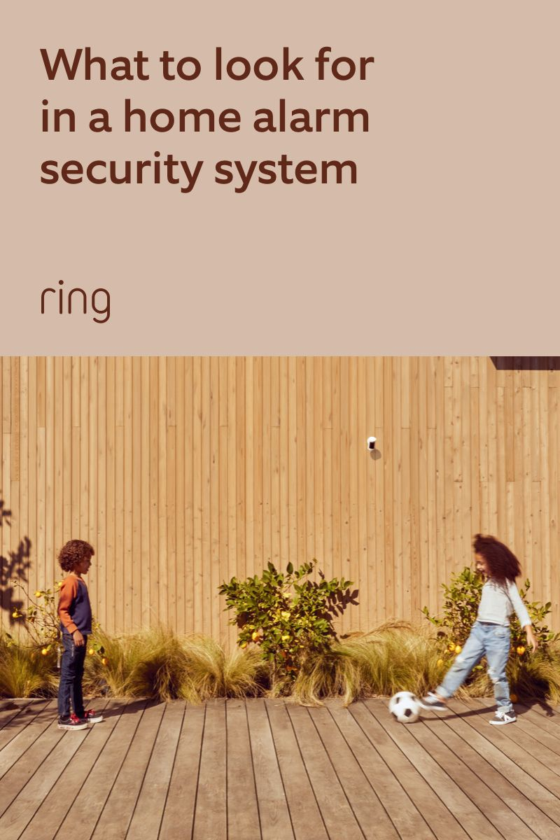 What To Look For In A Home Alarm System Alarm Systems For Home Best Home Security System Home Security