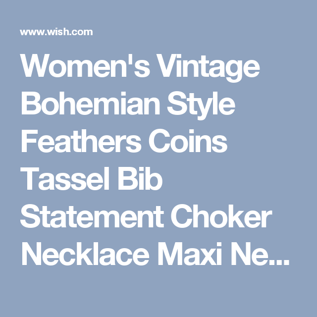 Women's Vintage Bohemian Style Feathers Coins Tassel Bib Statement Choker Necklace Maxi Necklace Ethnic Gypsy Jewelry