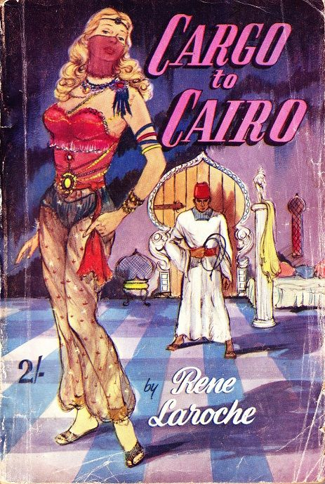 """Cargo to Cairo"" by Rene Laroche via the publishers, Modern Fiction Ltd."