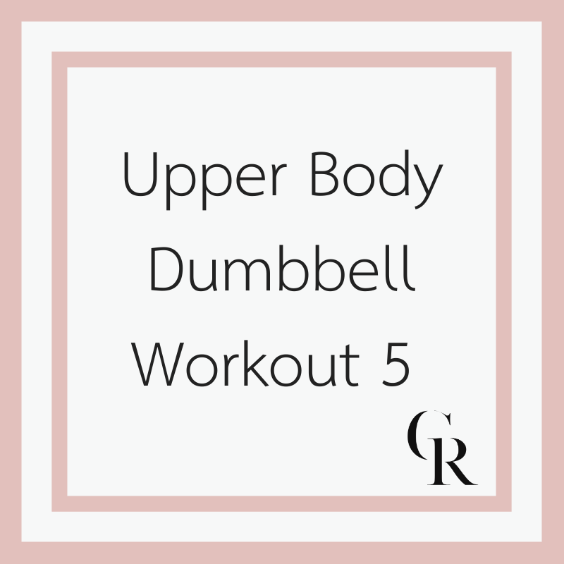 Upper Body Dumbbell Workout 5 | Christina Rice Wellness #dumbbellworkout