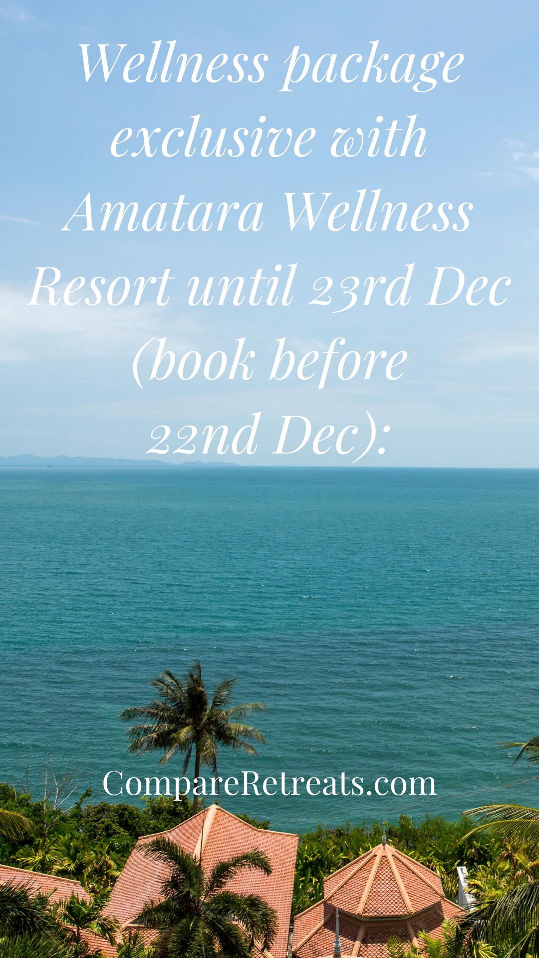 Wellness Package Exclusive With Amatara Wellness Resort Until 23rd Dec Book Before 22nd Dec Wellness Resort Resort England Travel