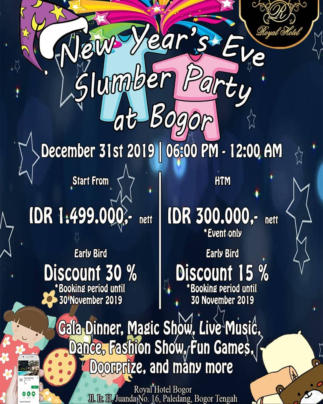 Royal Hotel Bogor Proudly Presents New Years Eve Slumber Party